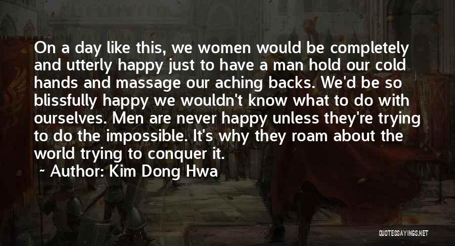 Utterly Happy Quotes By Kim Dong Hwa