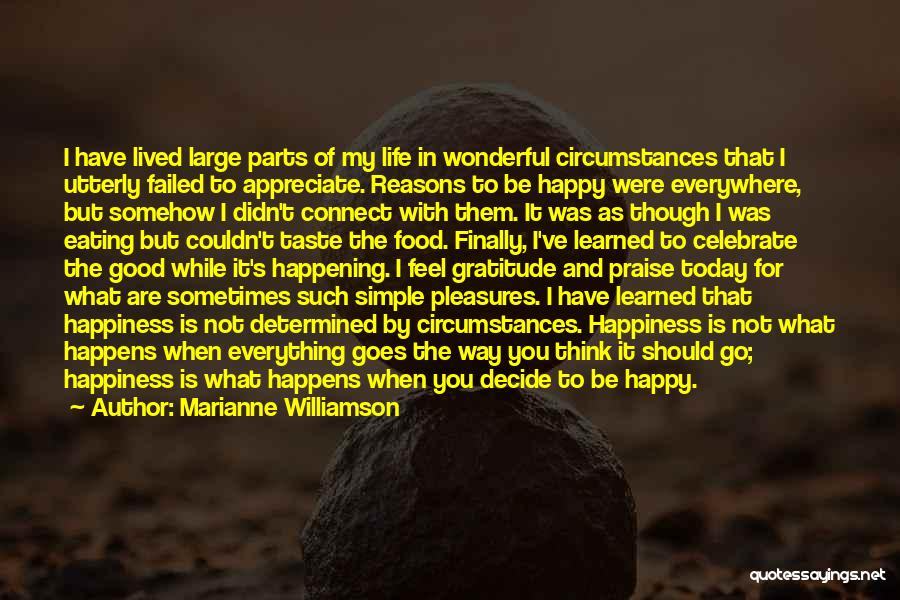 Utterly Happy Quotes By Marianne Williamson