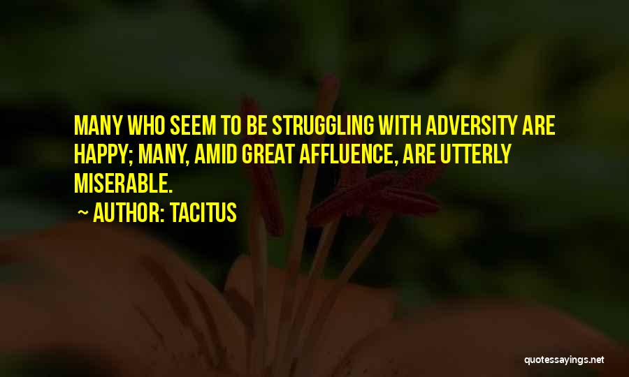 Utterly Happy Quotes By Tacitus