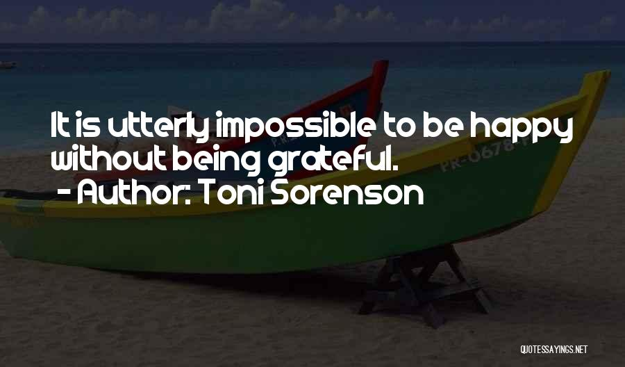 Utterly Happy Quotes By Toni Sorenson