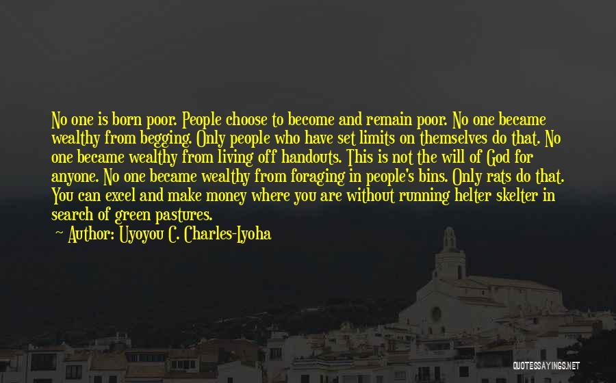 Uyoyou C. Charles-Iyoha Quotes 540742