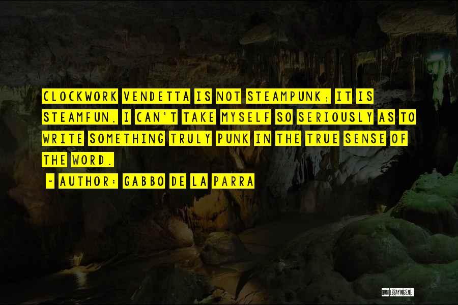 V De Vendetta Quotes By Gabbo De La Parra