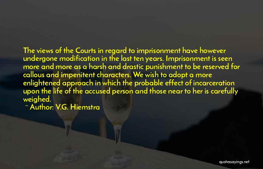 V.G. Hiemstra Quotes 694493