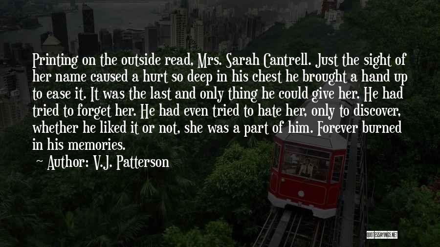 V.J. Patterson Quotes 1564228