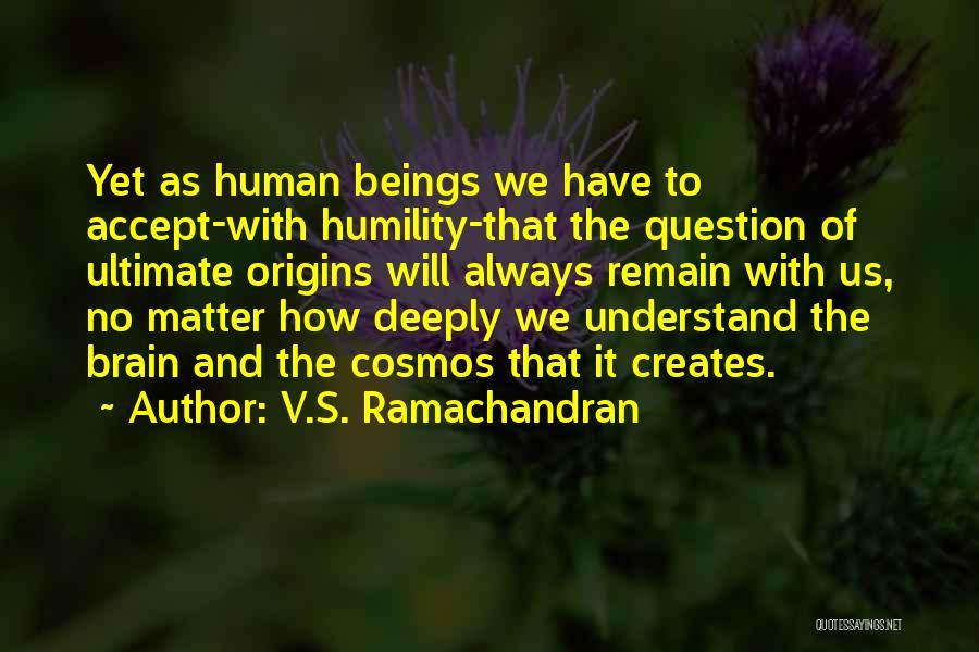 V.S. Ramachandran Quotes 1322721