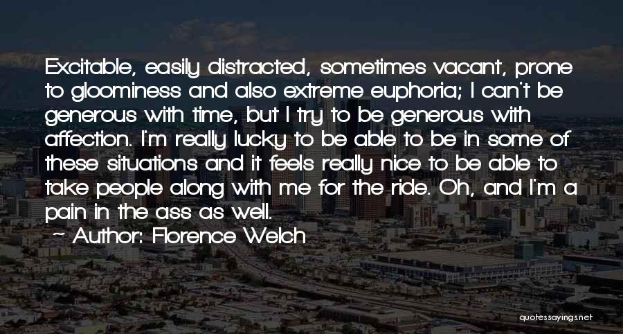 Vacant Time Quotes By Florence Welch