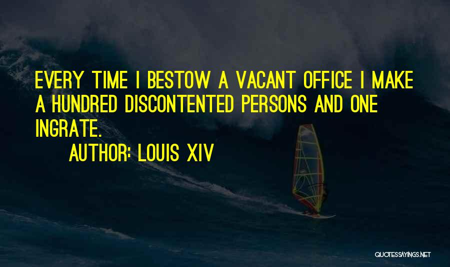 Vacant Time Quotes By Louis XIV