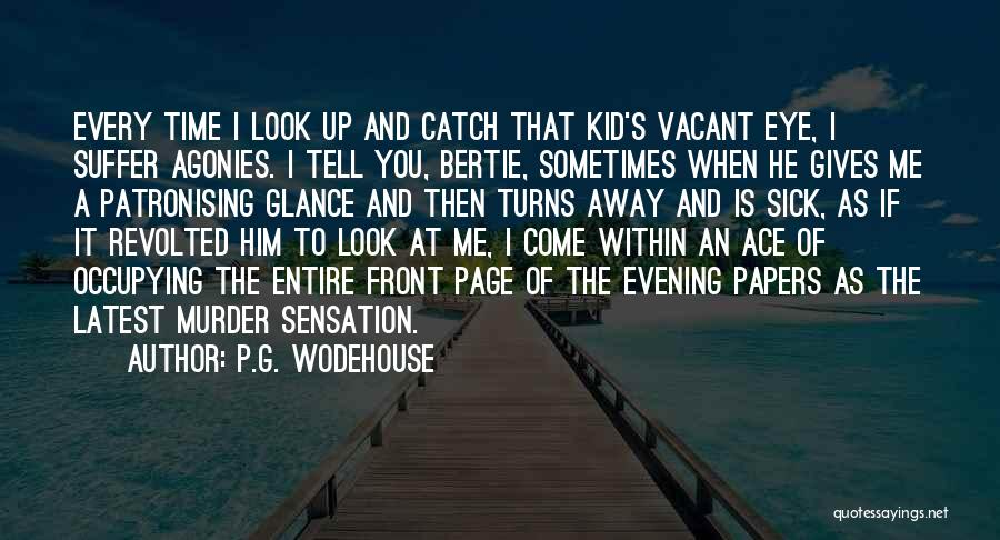 Vacant Time Quotes By P.G. Wodehouse