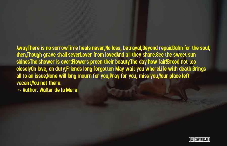 Vacant Time Quotes By Walter De La Mare