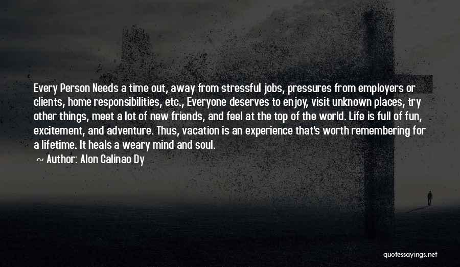 Vacation Time Is Over Quotes By Alon Calinao Dy