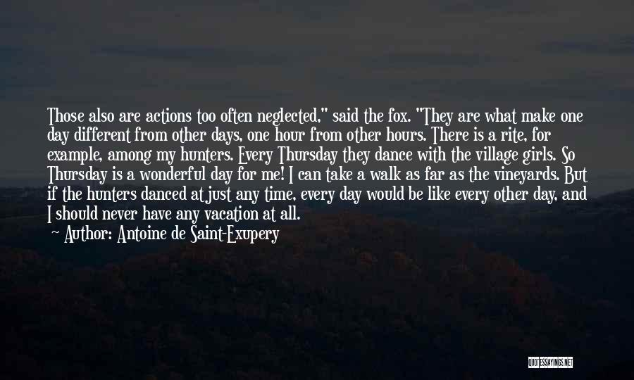 Vacation Time Is Over Quotes By Antoine De Saint-Exupery