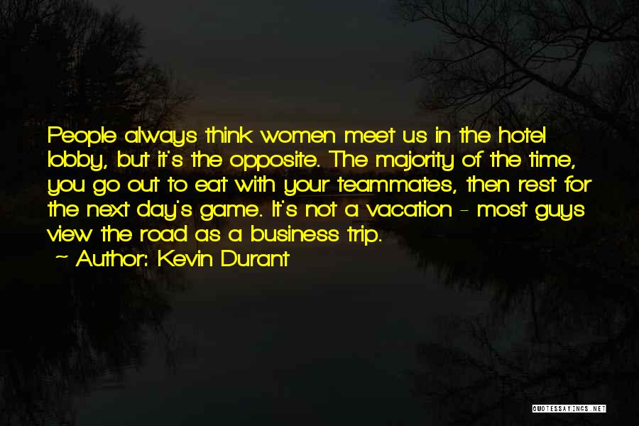Vacation Time Is Over Quotes By Kevin Durant