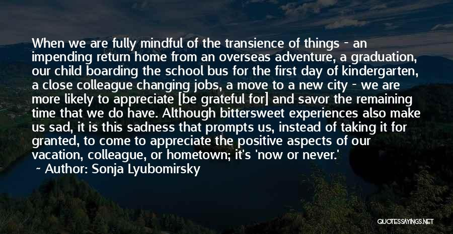 Vacation Time Is Over Quotes By Sonja Lyubomirsky