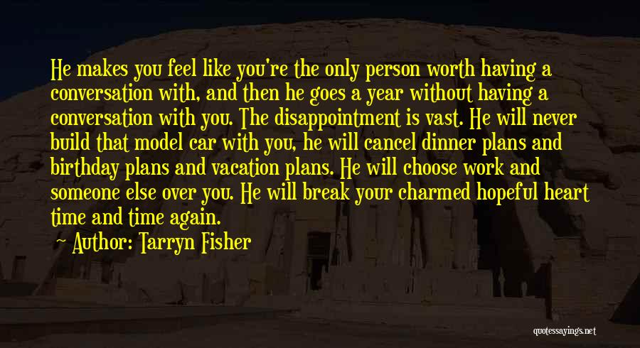 Vacation Time Is Over Quotes By Tarryn Fisher
