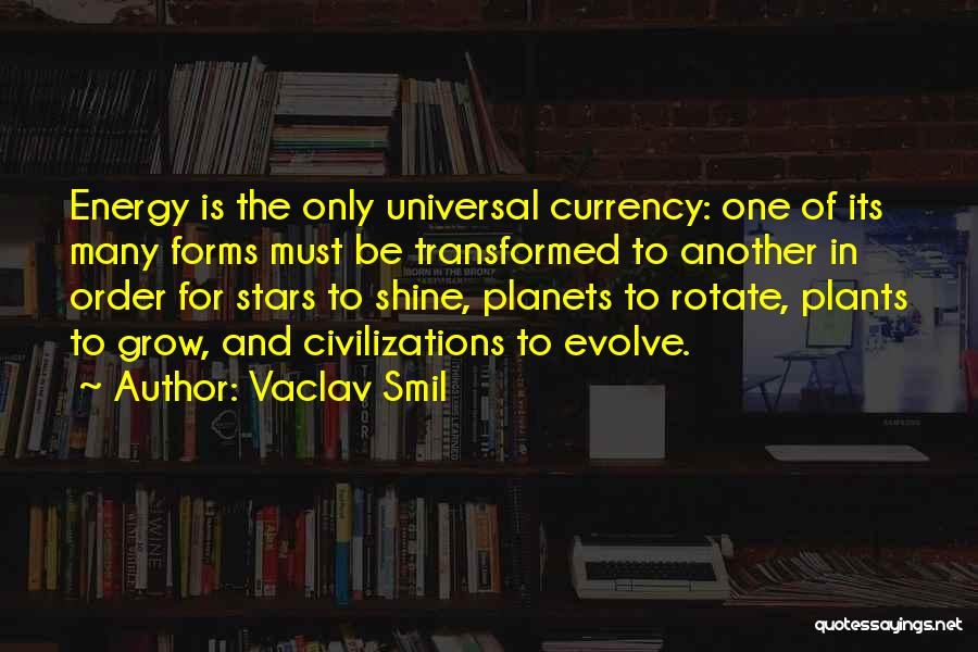 Vaclav Smil Quotes 2067588
