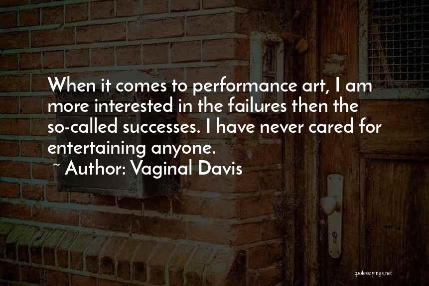 Vaginal Davis Quotes 2109596
