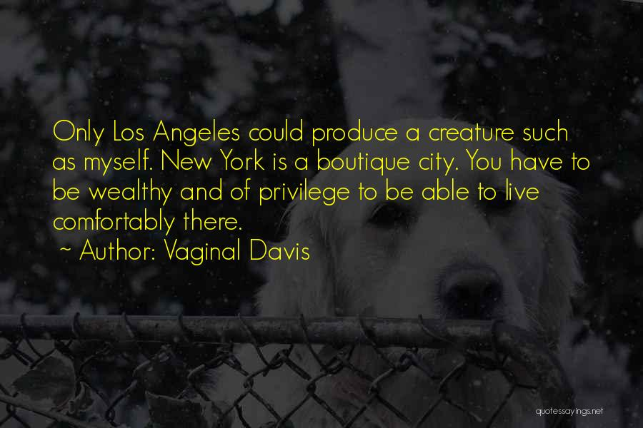 Vaginal Davis Quotes 456915