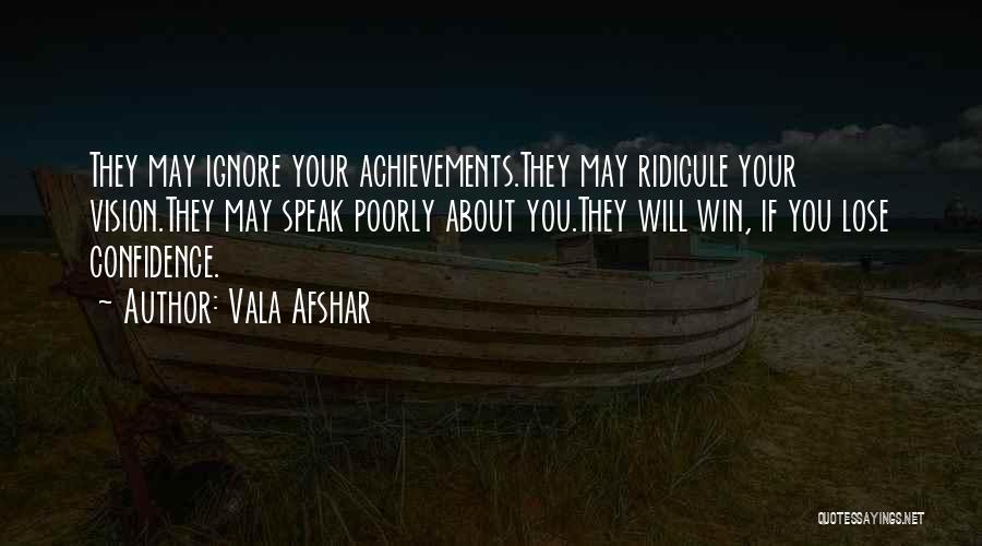 Vala Afshar Quotes 815540