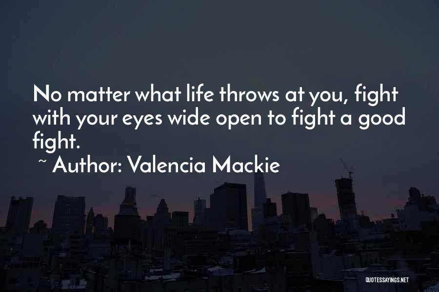 Valencia Mackie Quotes 1227948