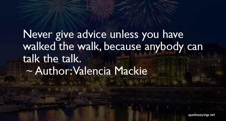 Valencia Mackie Quotes 2001974