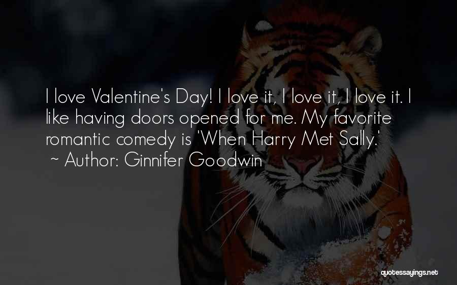 Valentine's Day Got Me Like Quotes By Ginnifer Goodwin