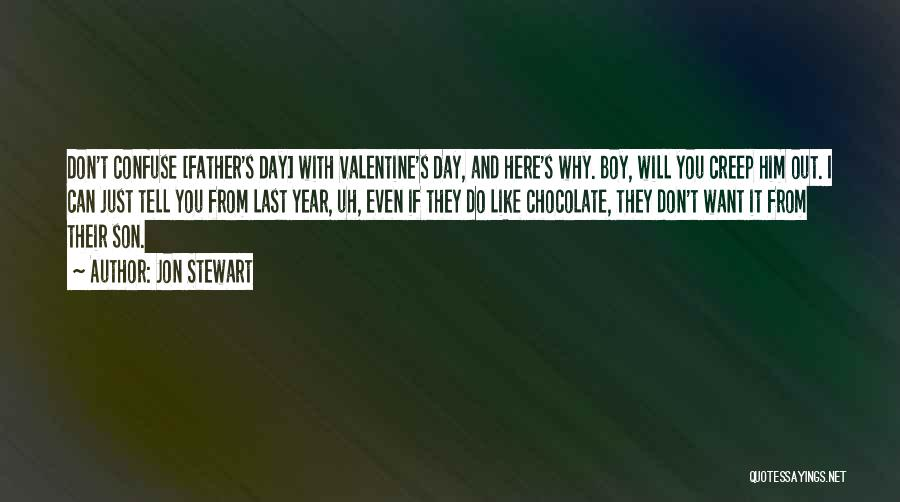 Valentine's Day Got Me Like Quotes By Jon Stewart