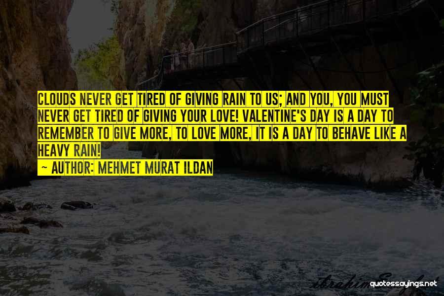 Valentine's Day Got Me Like Quotes By Mehmet Murat Ildan