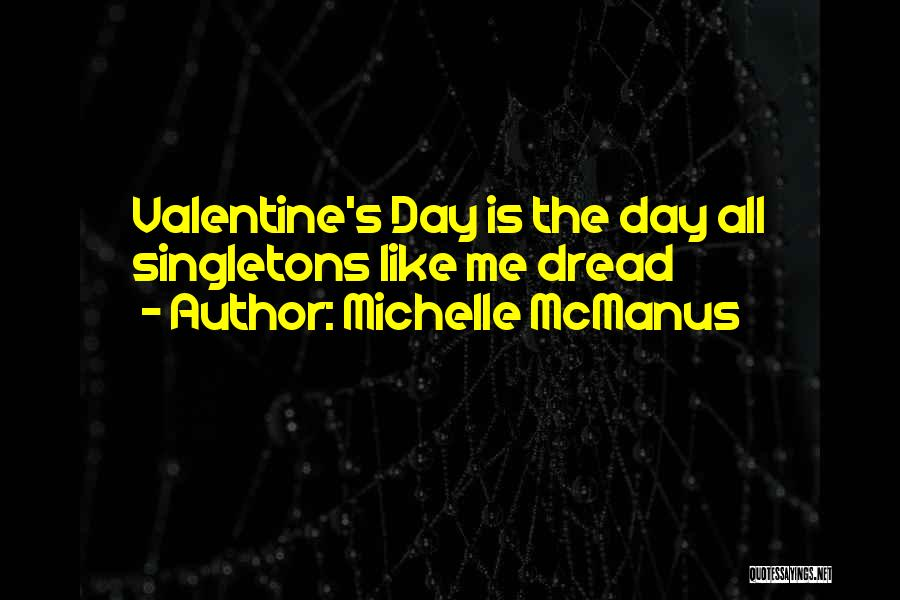 Valentine's Day Got Me Like Quotes By Michelle McManus