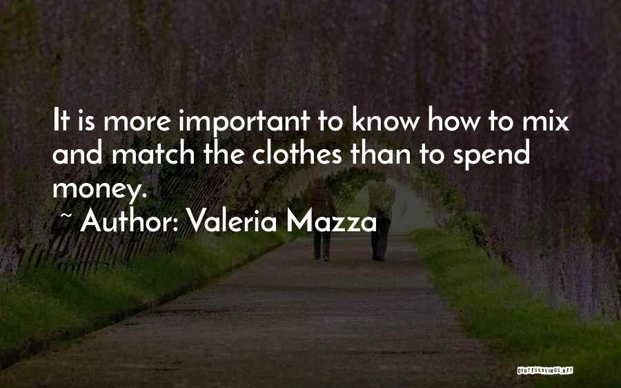 Valeria Mazza Quotes 305582
