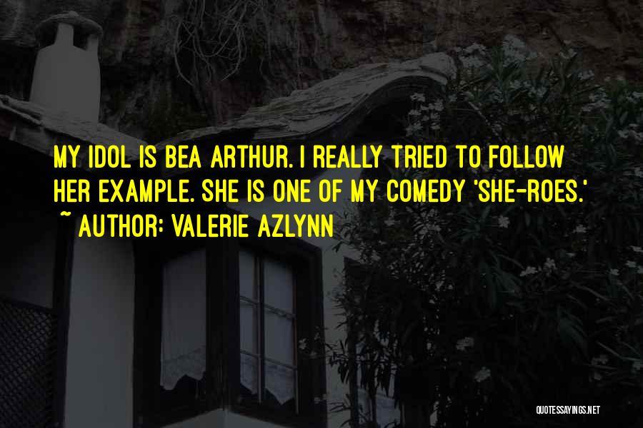 Valerie Azlynn Quotes 1171002