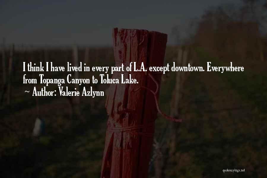 Valerie Azlynn Quotes 1494761