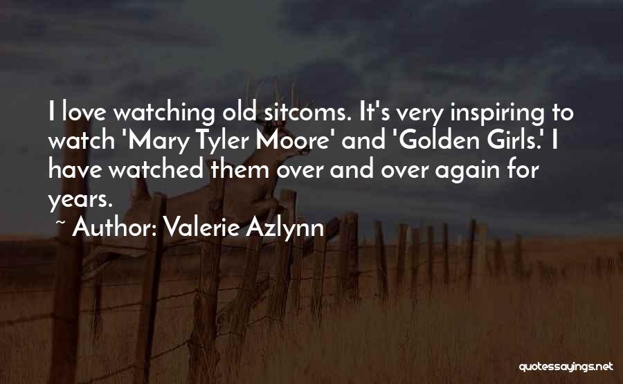 Valerie Azlynn Quotes 2214829