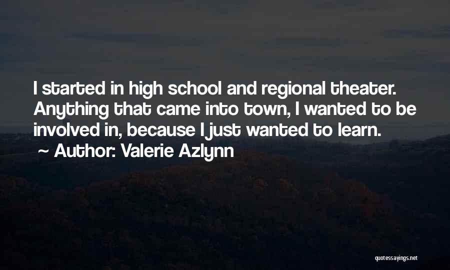 Valerie Azlynn Quotes 645215