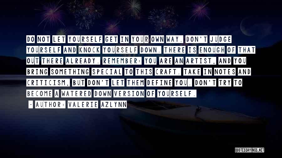 Valerie Azlynn Quotes 818129