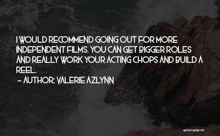 Valerie Azlynn Quotes 959153