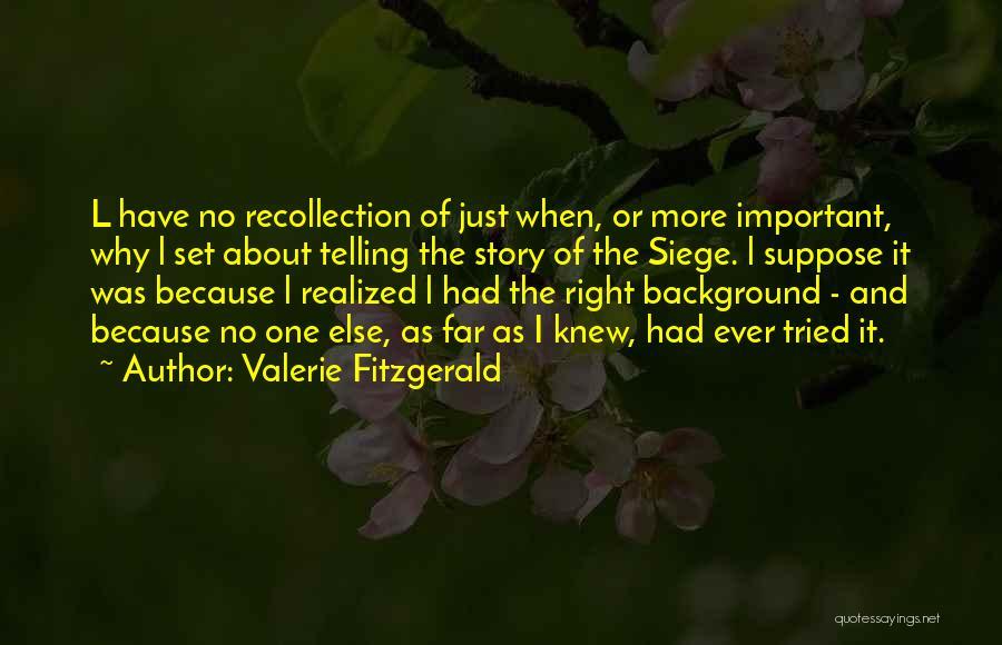 Valerie Fitzgerald Quotes 1072163