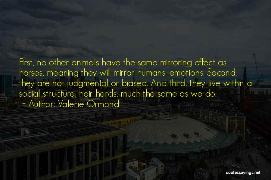 Valerie Ormond Quotes 483520