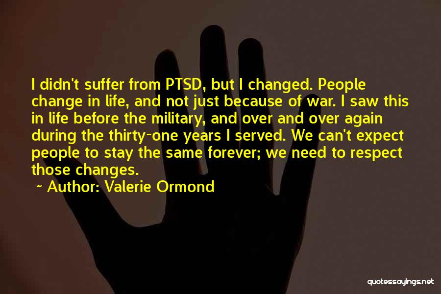Valerie Ormond Quotes 831336