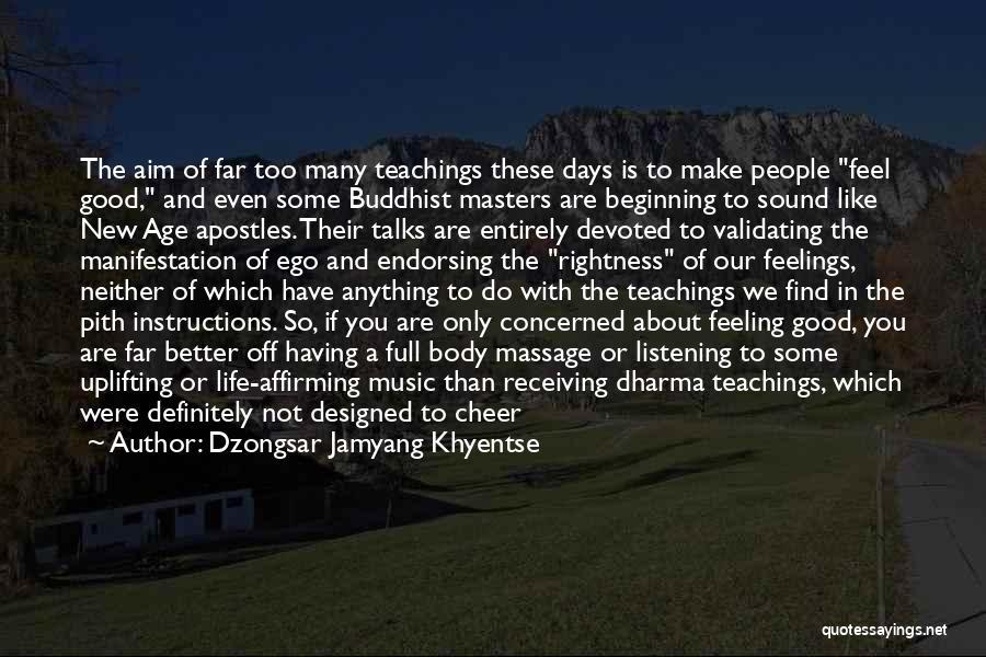 Validating Feelings Quotes By Dzongsar Jamyang Khyentse