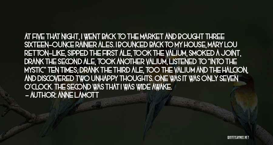 Valium Quotes By Anne Lamott