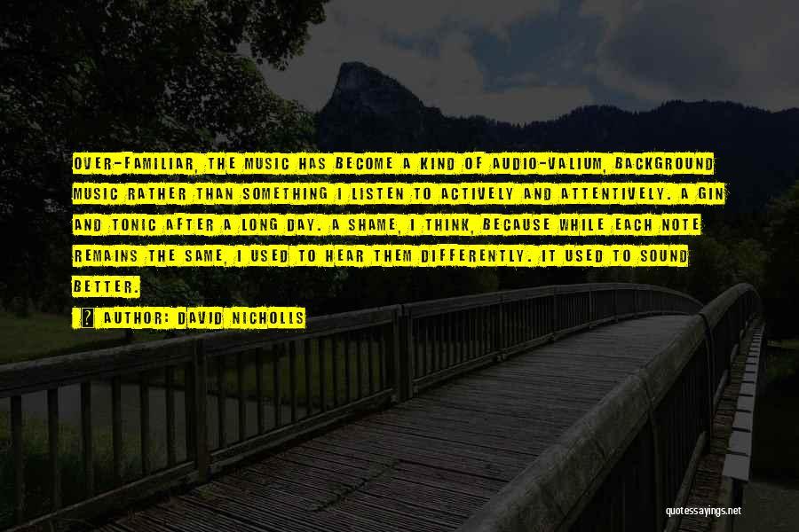 Valium Quotes By David Nicholls