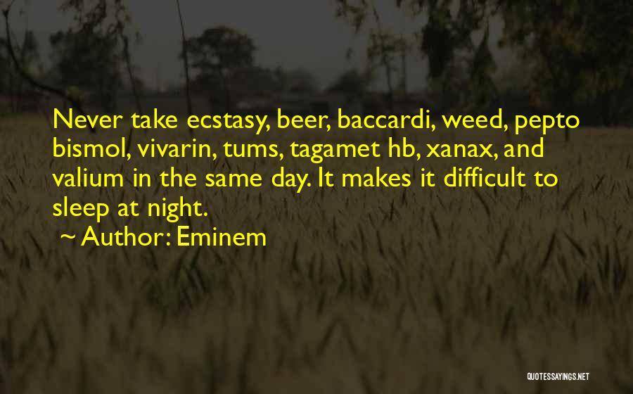 Valium Quotes By Eminem