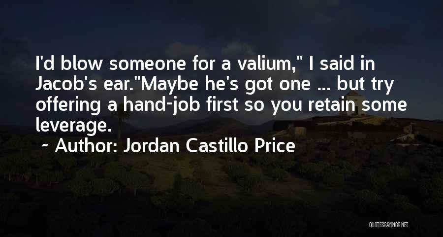 Valium Quotes By Jordan Castillo Price