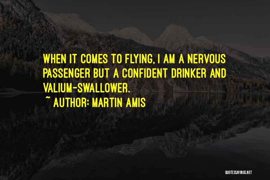 Valium Quotes By Martin Amis
