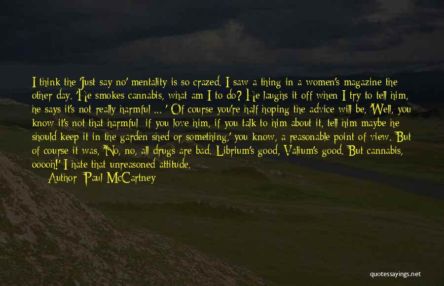 Valium Quotes By Paul McCartney