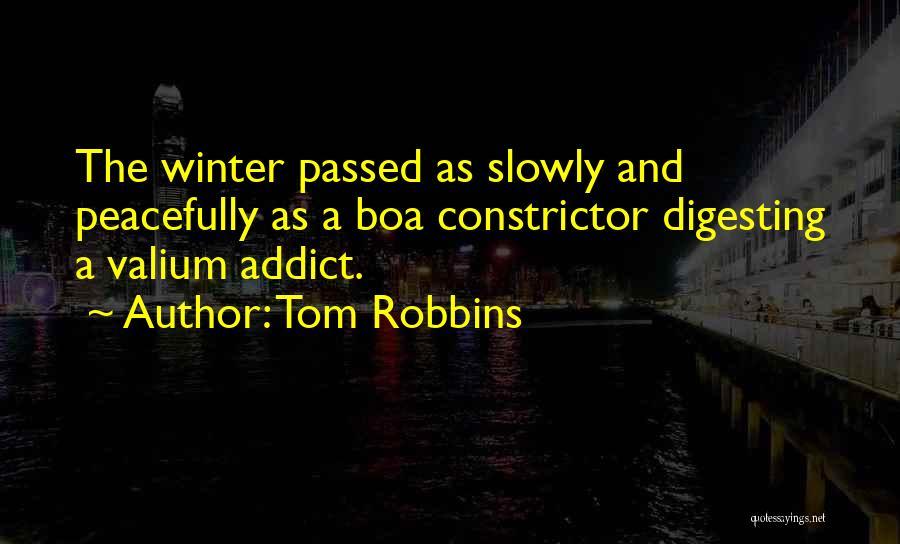 Valium Quotes By Tom Robbins