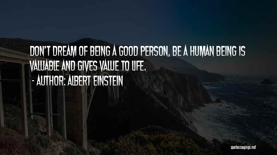 Valuable Person Quotes By Albert Einstein