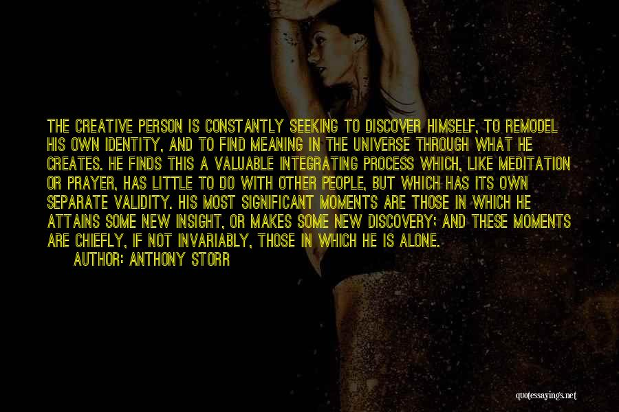 Valuable Person Quotes By Anthony Storr