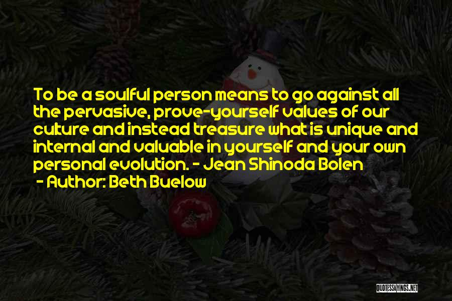 Valuable Person Quotes By Beth Buelow