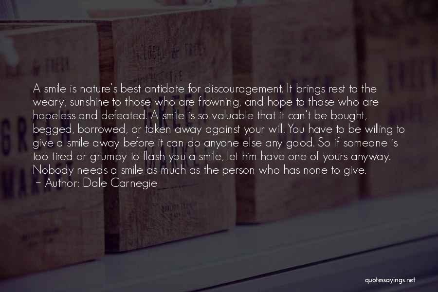 Valuable Person Quotes By Dale Carnegie